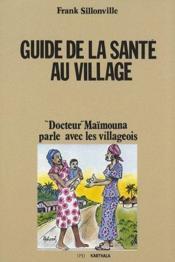 Guide de la santé au village ;