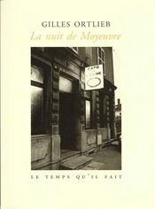 La nuit de Moyeuvre - Intérieur - Format classique