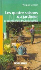 Les Quatre Saisons Du Jardinier - Intérieur - Format classique
