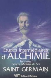 Etudes Intermediaires D'Alchimie - Formules Pour La Maitrise De Soi - Couverture - Format classique