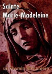 Sainte marie madeleine - Couverture - Format classique