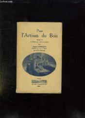 Pour L Artisan Du Bois. Tome Ii: L Usinage Mecanique. - Couverture - Format classique