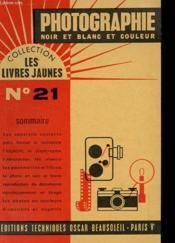 Collection Les Livres Jaunes N°21 - Photographie Noir Et Blanc Et Couleur - Couverture - Format classique