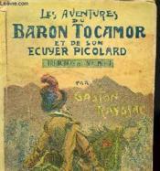 Les Aventures De Baron Tocamor Et De Son Ecuyer Picolard - Tranchaille Ma Mie ! - Couverture - Format classique