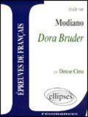 Étude sur Modiano ; Dora Bruder - Intérieur - Format classique