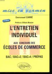 L'Entretien Individuel Aux Concours Des Ecoles De Commerce Bac/Bac+2/Bac+4/Prepas 2e Edition - Couverture - Format classique