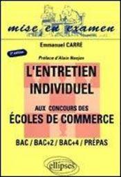 L'Entretien Individuel Aux Concours Des Ecoles De Commerce Bac/Bac+2/Bac+4/Prepas 2e Edition - Intérieur - Format classique