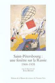 Saint-Petersbourg : Fenetre Sur Russie. Ville, Modernisation, Moderni - Intérieur - Format classique