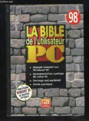 La bible de l'utilisateur pc - Couverture - Format classique