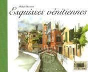 Esquisses venitiennes - Couverture - Format classique