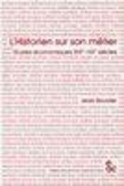 L'historien sur son metier ; etudes economiques xix-xx siecles - Intérieur - Format classique