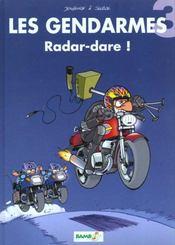 Les gendarmes t.3 ; radar-dare ! - Intérieur - Format classique