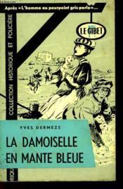 La Damoiselle En Mante Bleue - N°15 - Couverture - Format classique