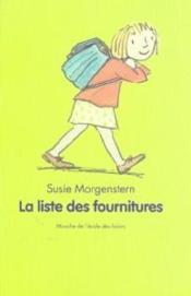La liste des fournitures – Susie Morgenstern