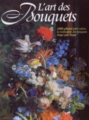 L'Art Des Bouquets - Couverture - Format classique