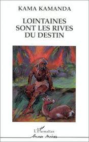 Lointaines Sont Les Rives Du Destin - Couverture - Format classique
