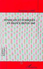 Syndicats Et Les Syndiques En France Depuis 1945 - Intérieur - Format classique