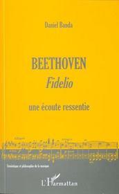 Beethoven, Fidelio, Une Ecoute Ressentie - Intérieur - Format classique