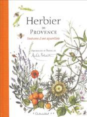 Herbier de provence ; itinéraire d'une aquarelliste - Couverture - Format classique