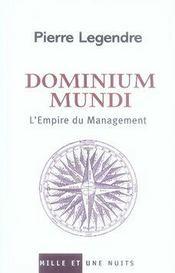 Dominium mundi ; l'empire du management - Intérieur - Format classique