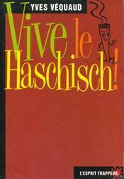 Vive Le Haschisch - Intérieur - Format classique