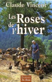 Roses De L Hiver (Les) - Couverture - Format classique