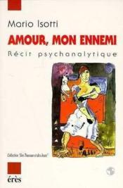 Amour Mon Ennemi - Couverture - Format classique