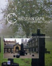 Christian lapie l esprit des lieux - Couverture - Format classique