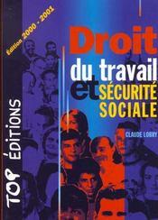 Droit du travail et sécurité sociale. Edition 2000-2001 - Intérieur - Format classique