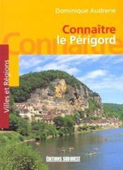 Aed Connaitre Le Perigord - Couverture - Format classique