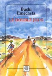 Le double joug - Couverture - Format classique