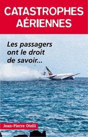 Catastrophes aériennes - Intérieur - Format classique