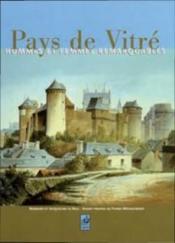 Pays de Vitré ; hommes et femmes remarquables - Couverture - Format classique