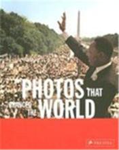 Photos That Changed The World /Anglais - Couverture - Format classique