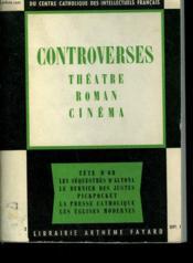 Controverses. Theatre, Roman, Cinema. Recherches Et Debats N° 32. - Couverture - Format classique