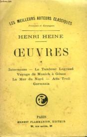 Oeuvres Tome 1 : Intermezzo, Le Tambour Legrand, Voyage De Munich A Genes, La Mer Du Nord, Atta Troll, Germania. - Couverture - Format classique