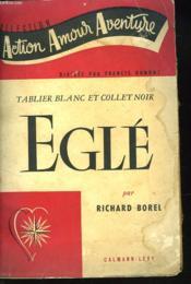 Tablier Blanc Et Collet Noir. Egle. - Couverture - Format classique