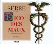 Serre t.13 ; le dico des maux t.1 ; traitements et remèdes - Intérieur - Format classique