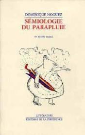 Semiologie Du Parapluie & Autres Textes - Couverture - Format classique