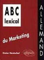 Abc Lexical Du Marketing Allemand - Intérieur - Format classique