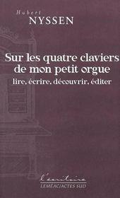 Sur Les Quatre Claviers De Mon Petit Orgue - Intérieur - Format classique