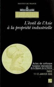 L'eveil de lasie a la propriete industrielle colloque des 1112 janvier2006 coll colloques de lacad - Couverture - Format classique