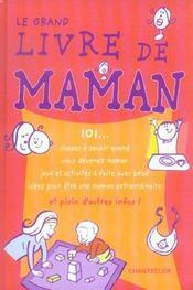 Le Grand Livre De Maman - Intérieur - Format classique