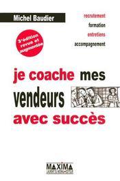 Je coache mes vendeurs avec succès (3e édition) - Intérieur - Format classique