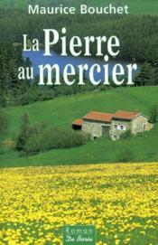 Pierre Au Mercier (La) - Couverture - Format classique