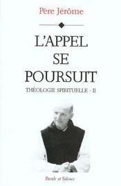 Théologie spirituelle t.2 ; l'appel se poursuit - Intérieur - Format classique