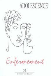 Adolescence N 54 Enfermement - Intérieur - Format classique