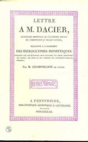 Lettre A M.Dacier Relative A L'Alphabet Des Hieroglyphe - Couverture - Format classique