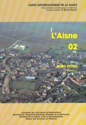 Carte Archeologique De La Gaule T.02 ; L'Aisne - Intérieur - Format classique