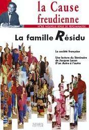 La famille résidu - Intérieur - Format classique